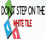 Don't Step On The White Tile